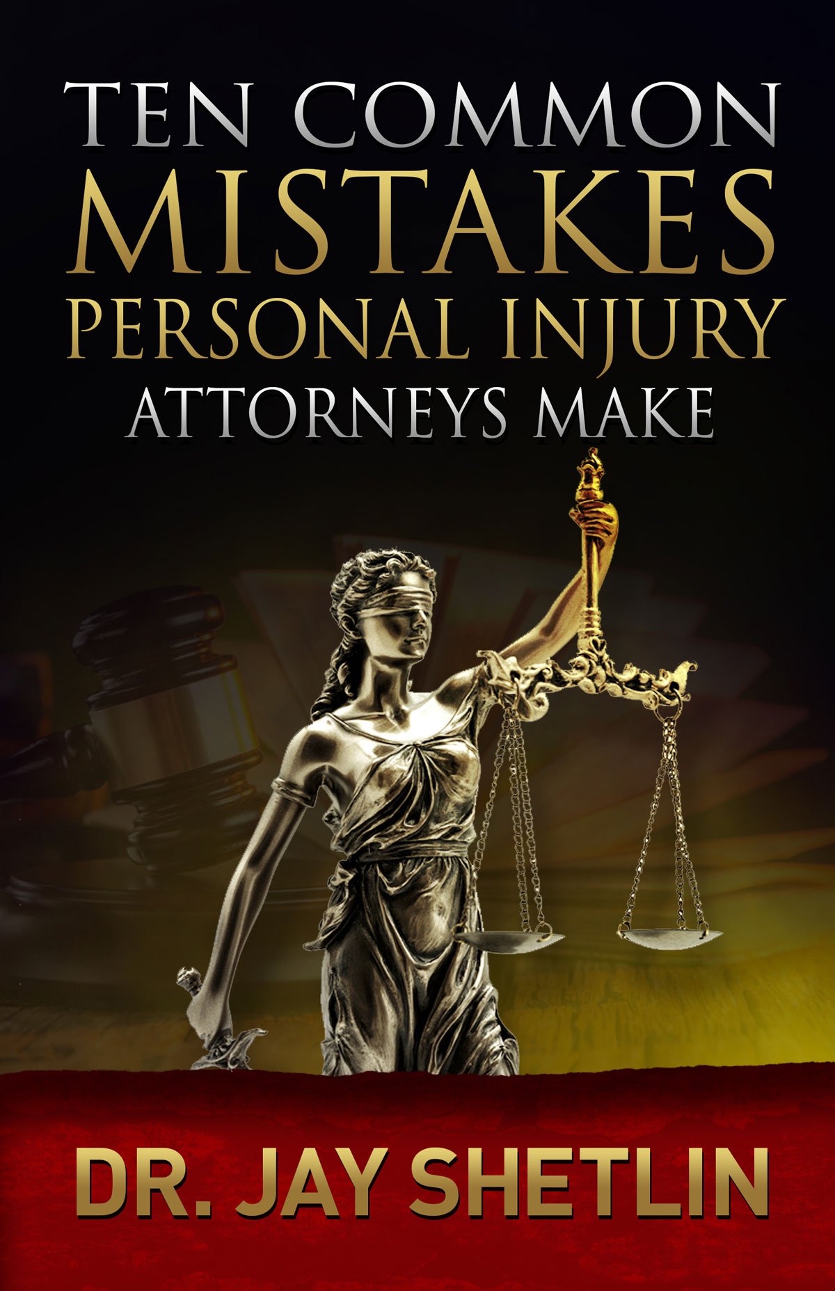 Health & Wellness Solutions - TEN Common Mistakes Personal Injury Attorneys Make