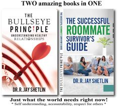Health & Wellness Solutions - The Bullseye Principle: Understanding Healthy Relationships  & The Successful Roommate Survivor's Guide